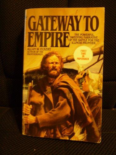 9780553241181: Gateway to Empire