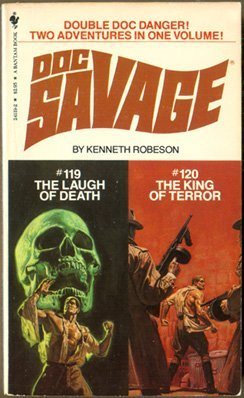 Doc Savage, No 119: Laugh of Death / No. 120 The King of Terror: Robeson, Kenneth