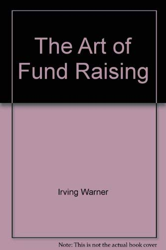 9780553241280: The Art of Fund Raising