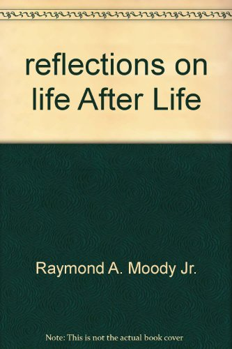 9780553241488: Reflections on Life After Life