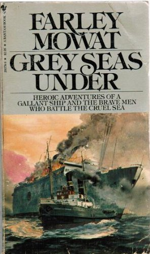 Grey Seas Under (9780553241556) by Farley Mowat