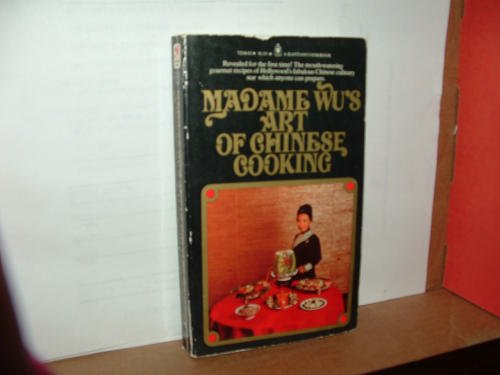 9780553241563: Madame Wu's Art of Chinese Cooking