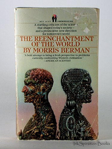 The Reenchantment of the World: Morris Berman