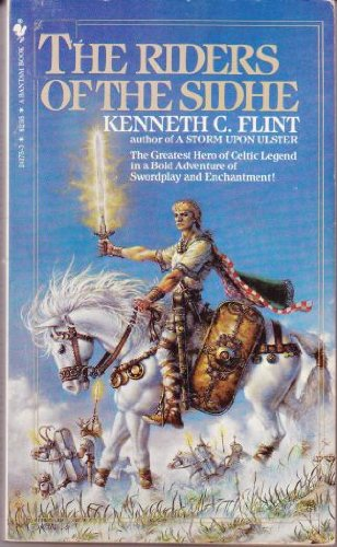 The Riders of the Sidhe: Flint, Kenneth C.