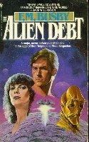 9780553241761: The Alien Debt (Holzein Dynasty)