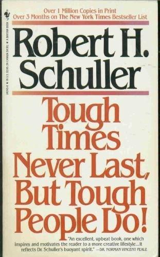 9780553242454: Tough Times Never Last- But Tough People Do