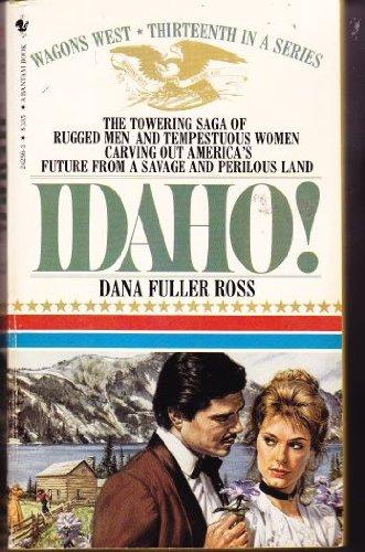 9780553242560: Wagons West Idaho