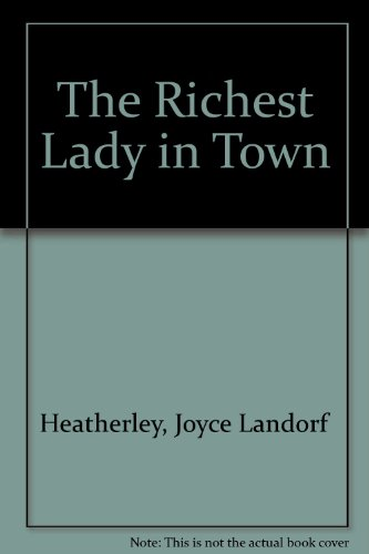 9780553242713: The Richest Lady in Town