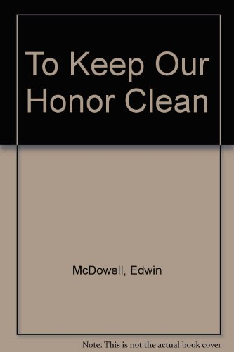 9780553242775: To Keep Our Honor Clean