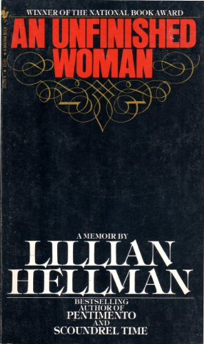 Unfinished Woman: Hellman, Lillian