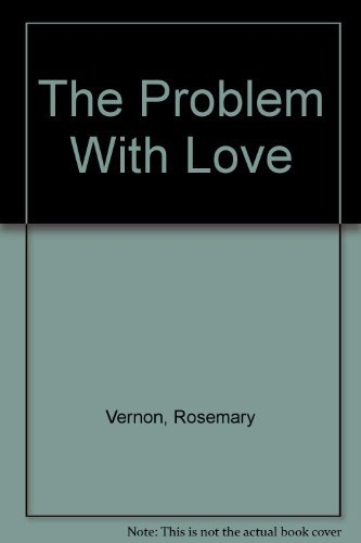 9780553243123: The Problem With Love (Sweet Dreams Series #11)