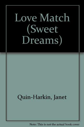 Love Match (Sweet Dreams): Quin-Harkin, Janet