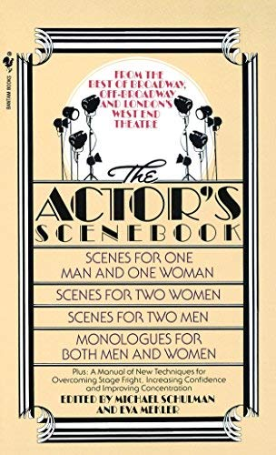 The Actor's scenebook: Scenes and monologues from contemporary plays (0553243489) by Schulman, Michael; Mekler, Eva