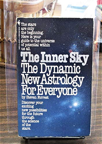 9780553243512: The Inner Sky: The Dynamic New Astrology for Everyone