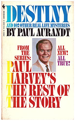 9780553243642: Destiny: From Paul Harvey's the Rest of the Story