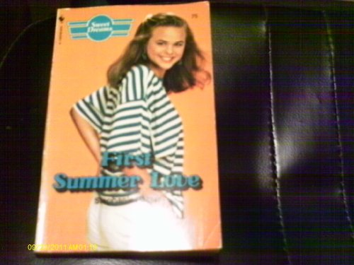 First Summer Love (Sweet Dreams): Foster, Stephanie