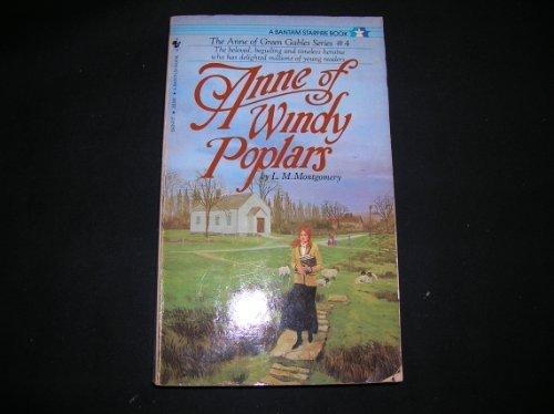 9780553243970: Anne of Windy Poplars (Anne of Green Gables #4)