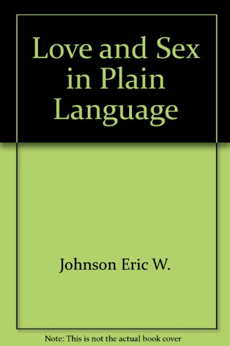 9780553244090: Love and Sex in Plain Language