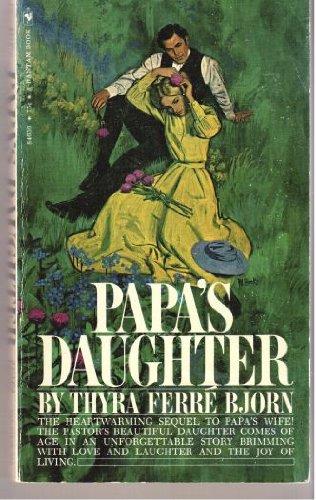 9780553244359: Papa's Daughter