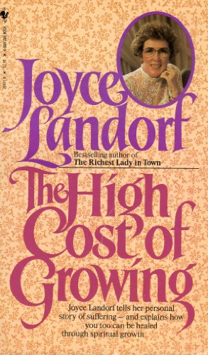 The High Cost of Growing (055324471X) by Joyce Landorf