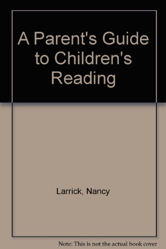 9780553244731: A Parent's Guide to Children's Reading