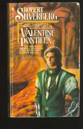 9780553244946: Valentine Pontifex (Majipoor: Lord Valentine, Book 3)