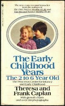 9780553244960: Early Childhood Years: 2 to 6 Year Old