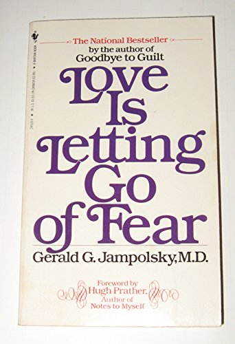 9780553245189: LOVE IS LETTING GO OF FEAR / GERALD G. J