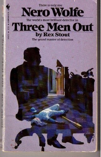 Three Men Out (0553245473) by Rex Stout