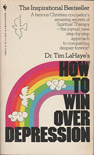 How To Win Over Depression (0553245635) by Tim LaHaye
