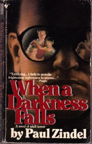 When a Darkness Falls: A Novel of Adult Terror