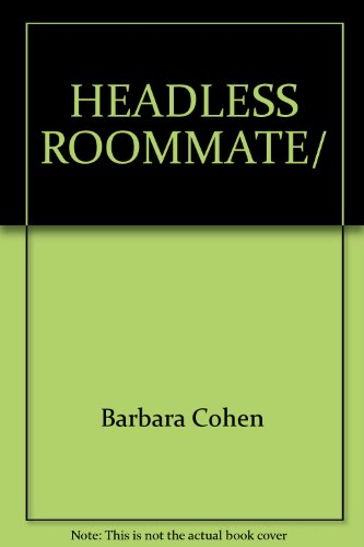 The Headless Roommate and Other Tales of Terror: Daniel Cohen