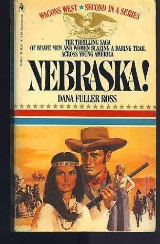 9780553246513: Nebraska! (Wagons West)