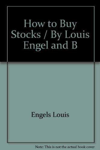 9780553246544: How to Buy Stocks / By Louis Engel and B