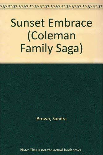 9780553246582: Sunset Embrace (Coleman Family Saga)