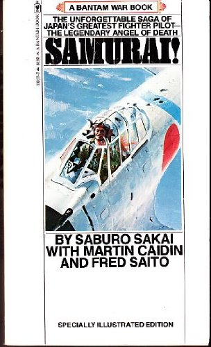 9780553246643: Samurai: The Unforgettable Saga of Japan's Greatest Fighter Pilot