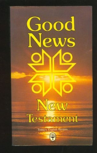 9780553246735: Good News New Testament: The New Testament in Today's English Version