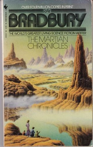 Martian Chronicles: Ray Bradbury