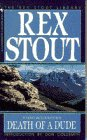 9780553247305: Death of a Dude (A Nero Wolfe Mystery)
