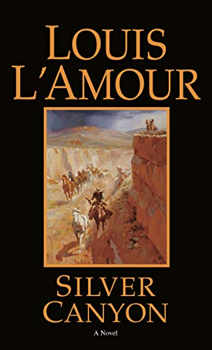 9780553247435: Silver Canyon: A Novel