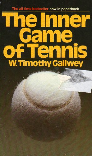 9780553247558: The Inner Game of Tennis