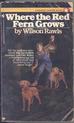 Where the Red Fern Grows: Wilson Rawls