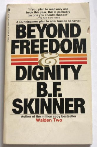9780553247930: Beyond Freedom and Dignity (Pelican)