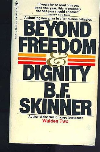 9780553247930: Beyond Freedom and Dignity
