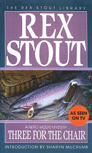 9780553248135: Three for the Chair (The Rex Stout Library: A Nero Wolfe Mystery)