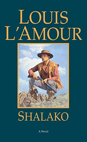 9780553248586: Shalako: A Novel