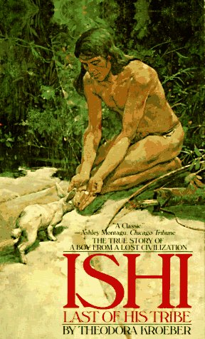 9780553248982: Ishi, the Last of His Tribe (Bantam Starfire Books)