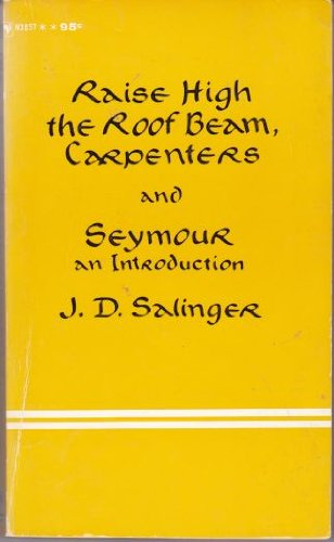 9780553248999: Raise High the Roof Beam, Carpenters: And Seymour, an Introduction