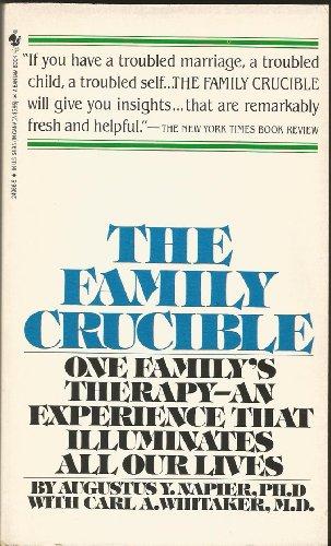 The Family Crucible: Augustus Napier; Carl A. Whitaker