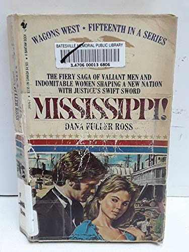 Mississippi (Wagons West, No 15)
